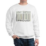 Military Army Sisters Proud Sweatshirt