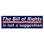 The Bill of Rights is Not a Suggestion