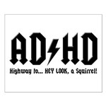 AD/HD Look a Squirrel Small Poster