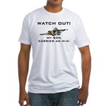 WATCH OUT MILITARY SON M-4 Fitted T-Shirt