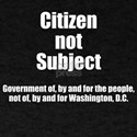 Citizen not Subject T-Shirt