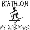 BIATHLON Is My Superpower White T-Shirt