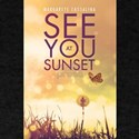 See You At Sunset T-Shirt