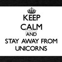 Keep calm and stay away from Unicorns T-Shirt