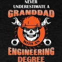Granddad With An Engineering Degree T Shir T-Shirt