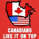 Canadians like it on top T-Shirt