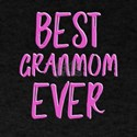 Best granmom ever grandmother T-Shirt