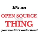 It's an Open Source thing, you wouldn& T-Shirt