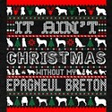 It Aint Christmas Without My Epagneul Bret T-Shirt