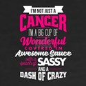 Cancer Wonderful Sassy Crazy T-Shirt
