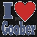 I Love Goober T-Shirt