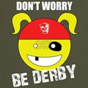 Don't worry, BE DERBY!
