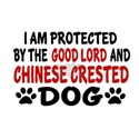 Protected By Chinese Crested Dog White T-Shirt