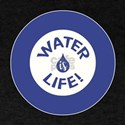 WATER IS LIFE! T-Shirt