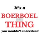 It's a Boerboel thing, you wouldn' T-Shirt
