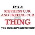 It's a Stephens Cur, And Treeing Cur t T-Shirt