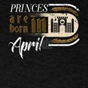Gothic Birthday Princes Castle Born April T-Shirt