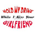 Hold My Drink, Kiss Your Girlfriend White T-Shirt