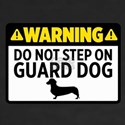 Do Not Step On Guard Dog For Dog Lover T-Shirt