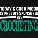 Todays Good Mood Proudly Sponsored Crochet T-Shirt