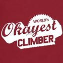 World's Okayest Climber T-Shirt