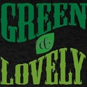 Earth Day : Green & Lovely T-Shirt