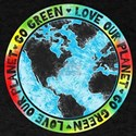 Love Our Planet Go Green T-Shirt