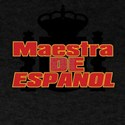 Maestra de Espanol Spanish Teacher Gift T-Shirt