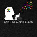 Embrace Differences. Be You T-Shirt
