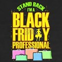 Black Friday Professional Shopper T-Shirt