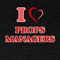 I love Props Managers T-Shirt