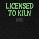 Licensed To Kiln T-Shirt