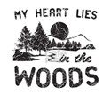 My Heart Lies In The Woods T-Shirt
