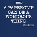 A paperclip can be wondrous thing T-Shirt