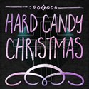 Hard Hard Candy Christmas T-Shirt
