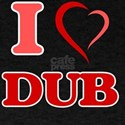 I Love DUB T-Shirt