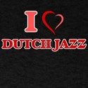 I Love DUTCH JAZZ T-Shirt