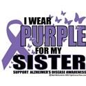 Alzheimers Purple For My Sist White T-Shirt