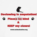 Declawing is Amputation T-Shirt