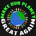 Make Planet Great T-Shirt