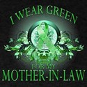 I Wear Green for my Mother In T-Shirt