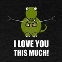 Dinosaur Love You This Much T-Shirt