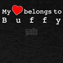 My Heart Belongs To Buffy T-Shirt