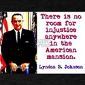 There Is No Room - Lyndon Johnson T-Shirt
