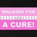 Pink Ribbon Walking for a Cure T-Shirt